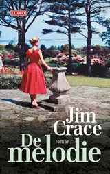 De melodie | Jim Crace | 9789044539790
