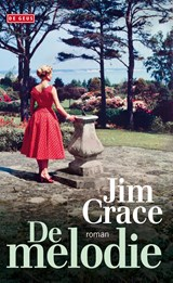 De melodie | Jim Crace | 9789044539806