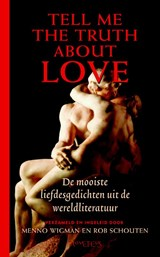 Tell Me the Truth about Love | Menno Wigman ; Rob Schouten | 9789044615036