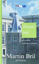 Haagse bluf | Martin Bril |