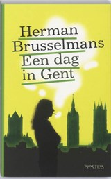 Een dag in Gent | Herman Brusselmans |