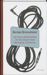 Dollartekens in de ogen van moeder Theresa | Herman Brusselmans |