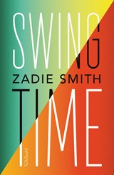 Swing time | Zadie Smith | 9789044632040