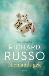 Niemands gek | Richard Russo | 9789044975154