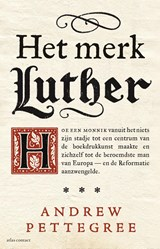 Het merk Luther | Andrew Pettegree | 9789045031651