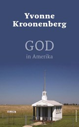 God in Amerika | Yvonne Kroonenberg | 9789045033051