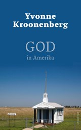 God in Amerika | Yvonne Kroonenberg | 9789045033167