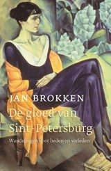 De gloed van Sint-Petersburg | Jan Brokken | 9789045033303