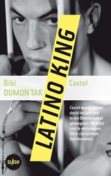 Latino king | Bibi Dumon Tak | 9789045113807