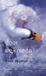 Door de knieen | Freek de Jonge |