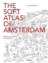 The soft atlas of Amsterdam | Jan Rothuizen | 9789046816394