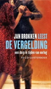 De vergelding, 10 cd's voorgelezen door Jan Brokken | Jan Brokken |