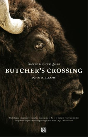 De eerste zin van John Williams, Butcher's Crossing, vertaald door Edzard Krol