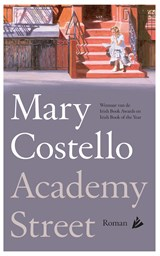 Academy Street | Mary Costello | 9789048826179