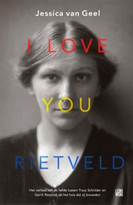 Jessica van Geel over I love you Rietveld