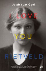 I love you, Rietveld | Jessica van van Geel | 9789048837045