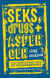 Seks, drugs en Asperger | Luke Jackson | 9789057124778