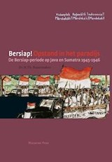 Bersiap! Opstand in het paradijs | Herman Bussemaker |