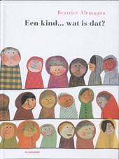 Een kind... wat is dat?
