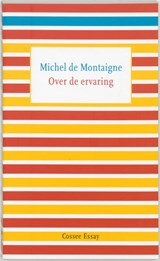 Over de ervaring | Michel de Montaigne |