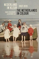 Nederland in kleur; The Netherlands in colour | Hans Rooseboom ; Ileen Montijn | 9789059374676