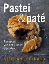 Pastei & paté | Stephane Reynaud | 9789059565098