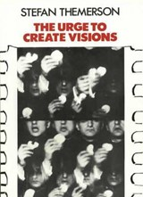 The Urge to Create Visions | Stefan Themerson | 9789061692010
