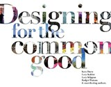 Designing for the common good | Kees Dorst | 9789063694081
