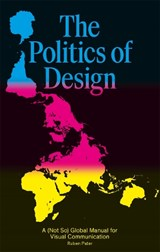 The Politics of Design | Ruben Pater | 9789063694227