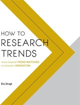 How to Research Trends | Els Dragt | 9789063694333
