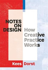 Notes on Design | Kees Dorst | 9789063694654