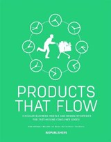 Products that Flow | Siem Haffmans ; Marjolein van Gelder | 9789063694982