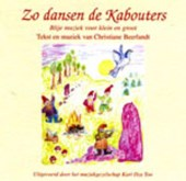 Music by Christiane Beerlandt Zo dansen de kabouters
