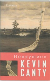 Honeymoon | K. Canty ; Kevin Canty |