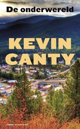 Onderwereld | Kevin Canty | 9789076174976