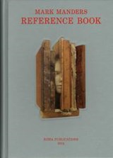 Mark Manders reference book | Mark Manders ; Nickel van Duijvenboden ; Maria Barnas |