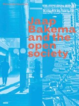 Jaap Bakema and the Open Society | Christine Boyer ; Arnold Reijndorp ; Herman Hertzberger ; Carola Hein | 9789077966570