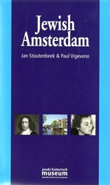 Jewish Amsterdam | Jan Stoutenbeek&, Paul Vigeveno | 9789080202993