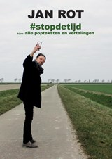 #stopdetijd | Jan Rot | 9789081056403