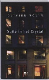 Suite in het Crystal | O. Rolin |