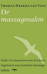 De massagesalon | Thomas Heerma van Voss |