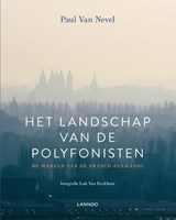 Het landschap van de polyfonisten | Paul Van Nevel | 9789401453998