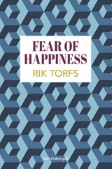 Fear of happiness | Torfs Rik | 9789461315700