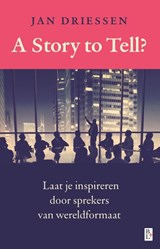 A story to tell? | Jan Driessen | 9789461561671