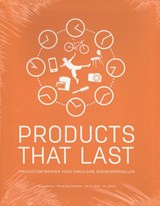 Products that last | Conny Bakker ; Marcel den Hollander | 9789461865564
