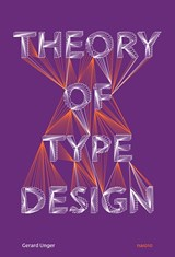 Theory of Type Design | Unger Gerard | 9789462084407