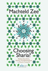 Choosing Sharia? | Machteld Zee | 9789462366343