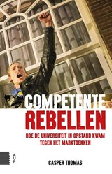 Competente rebellen | Casper Thomas | 9789462980747
