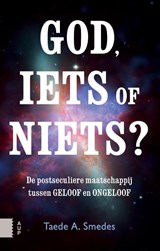 God, iets of niets? | Taede A. Smedes ; Taede Smedes | 9789462983137