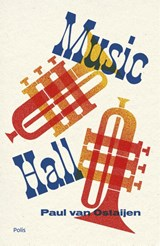 Music-Hall | Ostaijen Paul | 9789463101943